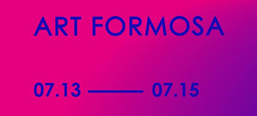 ART FORMOSA 2018: July 13-15